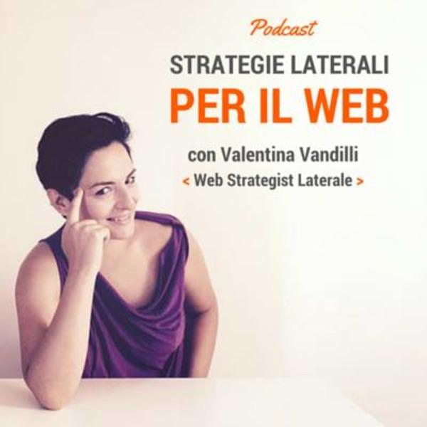 Strategie Laterali per il Web di Valentina Vandilli