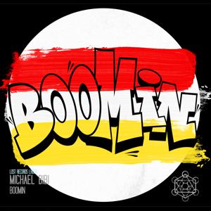 Michael Bibi - Boomin