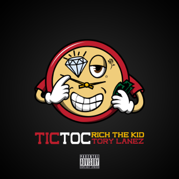 Rich The Kid & Tory Lanez Tic Toc music video