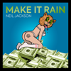Neil Jackson - Make It Rain artwork