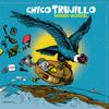 Chico Trujillo - Mambo Mundial