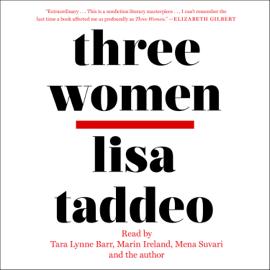 Three Women (Unabridged) - Lisa Taddeo mp3 download