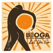 Beoga - Let You Go