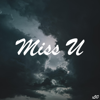 X50 - Miss U artwork