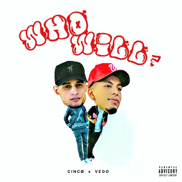 WHO WILL? (feat. VEDO) - Single