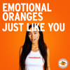 Emotional Oranges - Just Like You artwork
