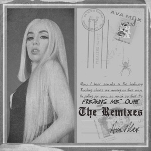 Ava Max - Freaking Me Out (Curt Reynolds Remix)