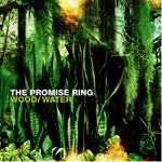 The Promise Ring - My Life Is at Home