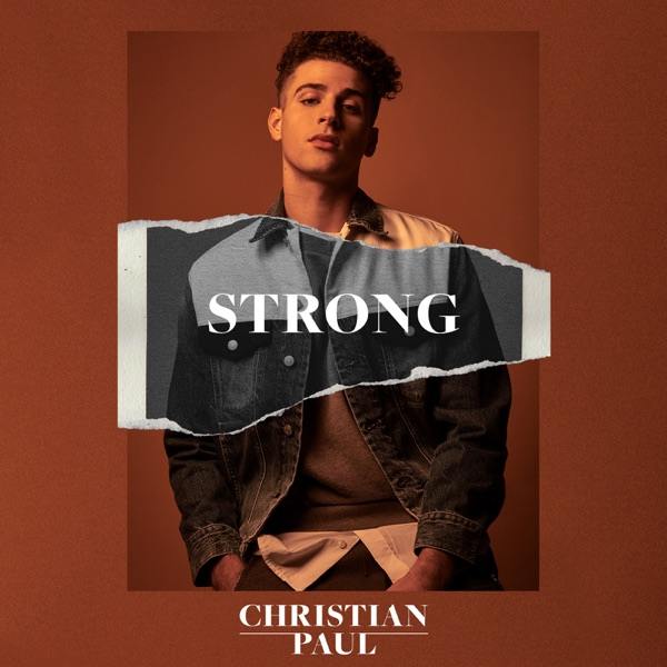 Christian Paul - Strong