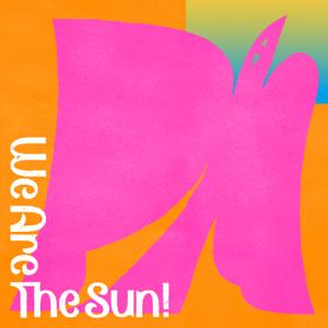 TAMTAM - We Are the Sun!