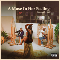 Download dvsn - A Muse In Her Feelings Gratis, download lagu terbaru