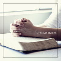 Lifestyle Hymn - Hymns: A Prayer for Repentance artwork