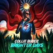 Collie Buddz - Brighter Days