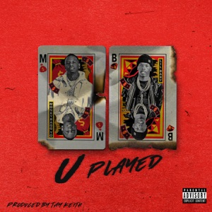 U Played (feat. Lil Baby) - Single