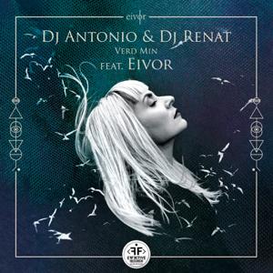 Dj Antonio & Dj Renat - Verd Min feat. Eivor