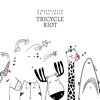 Tricycle Riot - Playground Fever