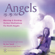 Glenn Harrold & Janey Lee Grace - Angels By My Side: Morning and Evening Guided Meditations for Earth Angels