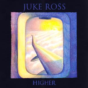 Juke Ross - Higher