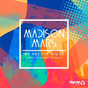 We Are The Night (feat. Sanjana Ghosh) - Single Mp3 Download
