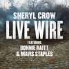 Live Wire (feat. Bonnie Raitt & Mavis Staples) - Single ジャケット写真