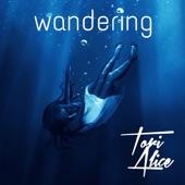 Tori Alice - Wandering