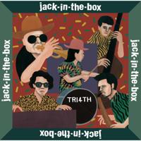 TRI4TH - jack-in-the-box artwork