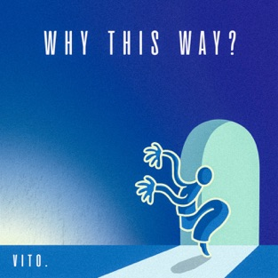 vito. – Why This Way? – Single [iTunes Plus AAC M4A]