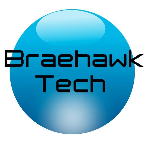 Braehawk Tech Live Report | Listen Free on Castbox