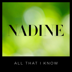 Nadine Coyle - All That I Know
