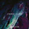 Various Artists - Ethereal Techno #007