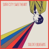 Sofa City Sweetheart - Stop the Thinking