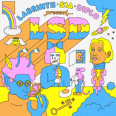 No New Friends (feat. Sia, Diplo & Labrinth) - LSD