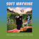 Soft Machine The Floating World - Soft Machine