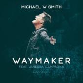 Michael W. Smith - Waymaker - Radio Version