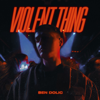 Ben Dolic - Violent Thing (feat. B-OK) Grafik