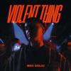 Ben Dolic - Violent Thing (feat. B-OK) bild