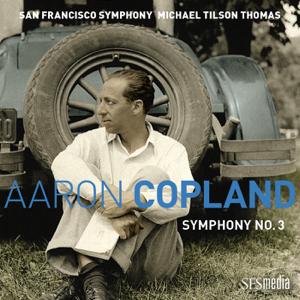 Michael Tilson Thomas & San Francisco Symphony - Copland: Symphony No. 3