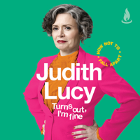 Judith Lucy - Turns Out, I'm Fine (Unabridged) artwork