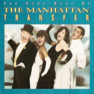 The Very Best of Manhattan Transfer