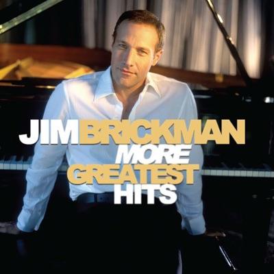 More Greatest Hits - Jim Brickman