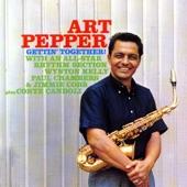 Art Pepper - Gettin' Together [Original Take]