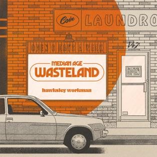 Hawksley Workman - Median Age Wasteland (2019) LEAK ALBUM