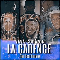 Vava Coràzon - La cadence (feat. Desko Youknow) - Single