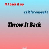 Throw It Back (If I Back It Up, Is It Fat Enough) artwork