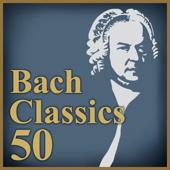 極上バッハ特盛 〜定番クラシック名曲ベスト50