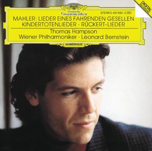 Leonard Bernstein, Thomas Hampson & Vienna Philharmonic - Rückert-Lieder: Ich bin der Welt abhanden gekommen