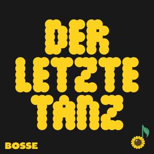 Bosse - Der letzte Tanz