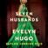 Taylor Jenkins Reid - The Seven Husbands of Evelyn Hugo (Unabridged)