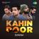 Kahin Door - SANAM