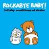 Rockabye Baby Music - In My Feelings